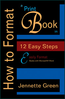 How to Format Print Books Self Publishing, learn how to format a manuscript for print publication in twelve easy steps using Microsoft Word