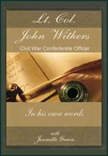 Lt. Col. John Withers Civil War Officer for the Confederacy